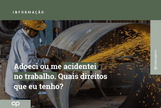 Auxilio acidente - Acidente de trabalho