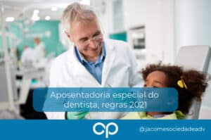 aposentadoria do dentista