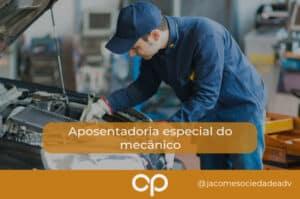 aposentadoria especial do mecânico
