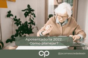 aposentadoria 2022